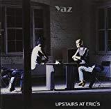 [ CD ] Upstairs at Eric's/Yaz Amazon価格: : 3120円 USED価格: : 679円~ 発売日: : 1990-10-25 発売元: : Sire / London/Rhino
