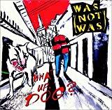 [ CD ] What Up Dog/Was Not Was Amazon価格: : 4601円 USED価格: : 750円~ 発売日: : 1990-10-25 発売元: : Capitol