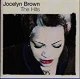[ CD ] ザ・ヒッツ/ジョセリン・ブラウン 価格: : 2592円 Amazon価格: : 2863円 (-11% Off) USED価格: : 608円~ 発売日: : 1999-02-10 発売元: : エピックレコードジャパン 発送状況: : 在庫あり。
