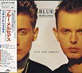 [ CD ] リッチ・アンド・フェイマス/ブルー・メルセデス 価格: : 3154円 Amazon価格: : 100000円 (-3071% Off) USED価格: : 1200円~ 発売日: : 1988-05-11 発売元: : ダブリューイーエー・ジャパン